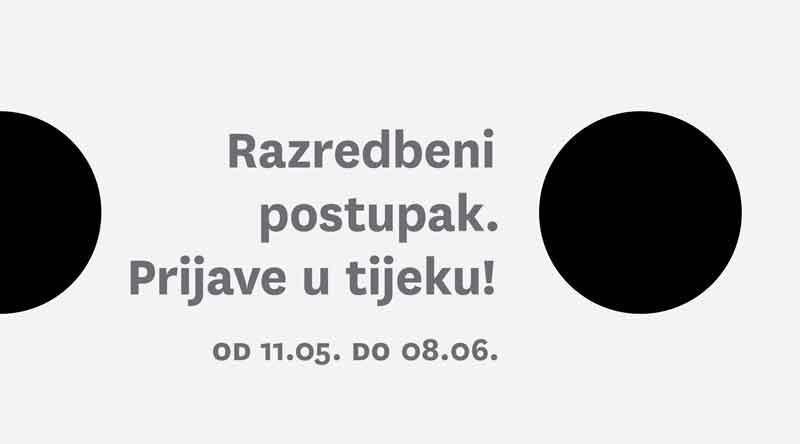 Razredbeni postupak, prijave u tijeku! od 11.05.-08.06.2020.